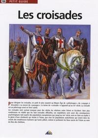 Patrick Del Duca et Olivier Fréchet - Les croisades.