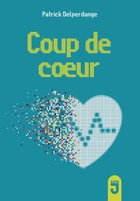 Patrick Delperdange - Coup de coeur.