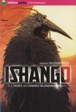 Patrick Delperdange - Ishango Tome 3 : L'armée des ombres blanches.