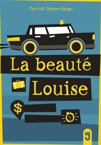 Patrick Delperdange - La beauté Louise.