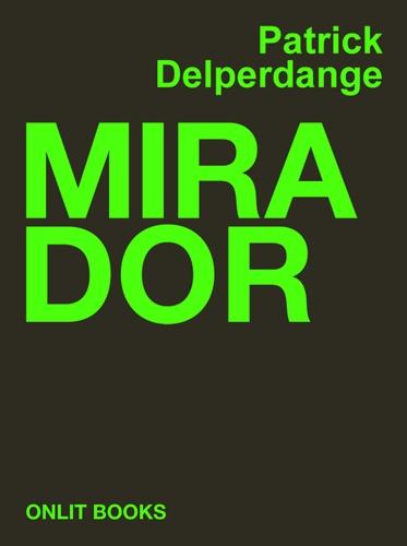 Patrick Delperdange - Mirador.