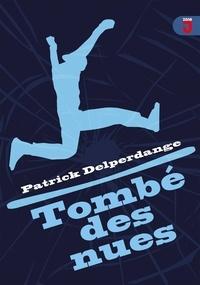 Patrick Delperdange - Tombé des nues.