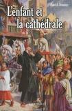 Patrick Demouy - L'enfant et la cathédrale.