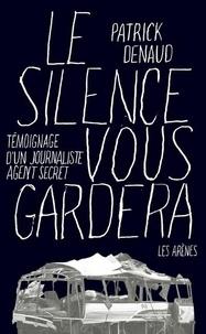 Deedr.fr Le silence vous gardera - Journaliste et agent secret Image