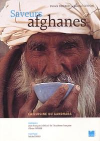 Patrick Denaud et Béatrice Gitton - Saveurs afghanes - La cuisine du Gandhara.