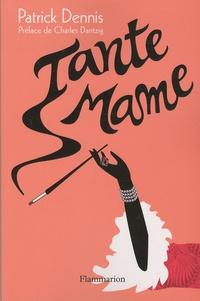 Patrick Dennis - Tante Mame.