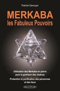 Deedr.fr Merkaba - Les fabuleux pouvoirs Image