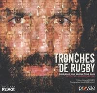 Patrick Derewiany - Tronches de rugby - 2008-2009, Une saison pour elles.