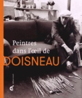 Patrick Descamps - Peintres dans l'oeil de Doisneau.
