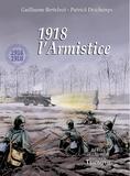 Patrick Deschamps - 1918, l'armistice.