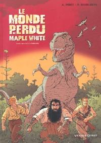 Patrick Deubelbeiss et A Porot - Le monde perdu de Maple White Tome 1 : .