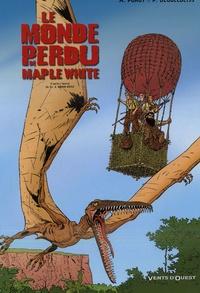 Patrick Deubelbeiss et A Porot - Le monde perdu de Maple White Tome 2 : .
