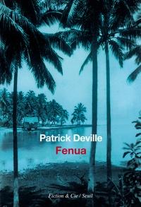 Patrick Deville - Fenua.