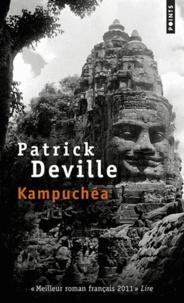 Pdf anglais books téléchargement gratuit Kampuchéa par Patrick Deville 9782757830017 (French Edition)