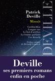 Patrick Deville - Minuit - Cordon-bleu ; Longue vue ; Le feu d'artifice ; La femme parfaite ; Ces deux-là.