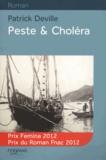 Patrick Deville - Peste et Choléra.