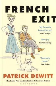 Patrick deWitt - French Exit.