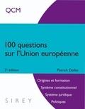 Patrick Dollat - 100 questions sur l'Union européenne - QCM.