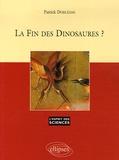 Patrick Dorléans - La fin des dinosaures ?.