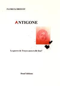 Patrick Drouot - Antigone.