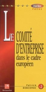 Patrick Duncombe - LE COMITE D'ENTREPRISE DANS LE CADRE EUROPEEN.