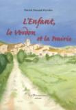 Patrick Durand-Peyroles - L'enfant, le Verdon et la prairie.