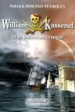Patrick Durand-Peyroles - William Kassenef et le vaisseau truqué.
