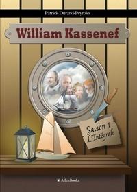 Patrick Durand-Peyroles - William Kassenef - Intégrale saison 1.