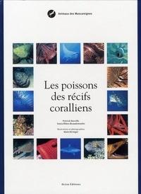 Patrick Durville et Sonia Ribes-Beaudemoulin - Les poissons des récifs coralliens.