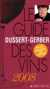 Patrick Dussert-Gerber - Le guide Dussert-Gerber des vins de France.