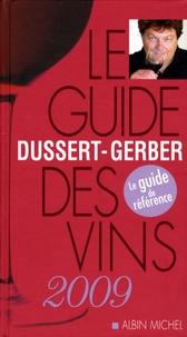 Patrick Dussert-Gerber - Le guide Dussert-Gerber des vins.