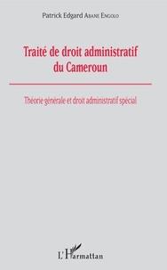 Traité de droit administratif du Cameroun - Théorie générale et droit administratif spécial.pdf