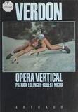 Patrick Edlinger et Robert Nicod - Verdon - Opéra vertical.