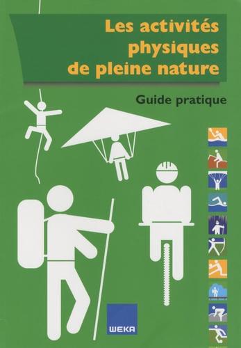 Patrick Emourgeon - Guide pratique des activités physiques de pleine nature.