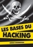 Patrick Engebretson - Les bases du hacking.