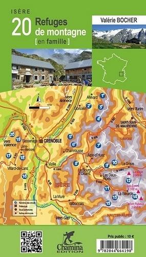 20 refuges de montagne en famille, Isère