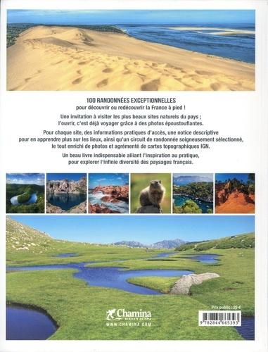 Les plus belles Randonnées de France. 100 lieux incontournables