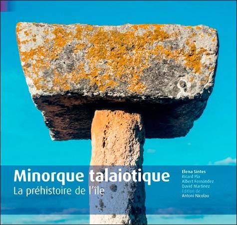Patrick Espel - Minorque, patrimoine des Talayots.