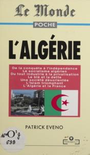 Patrick Eveno - L'Algérie.