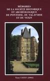 Patrick-F Joy - Mémoires de la Société Historique et Archéologique de Pontoise, du Val d'Oise et du Vexin - Tome LXXXV (2002).