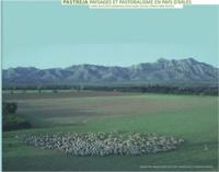 Patrick Fabre et Jean-Claude Duclos - Pastreja - Paysages et pastoralisme en Pays d'Arles.