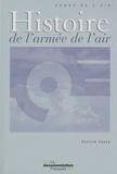Patrick Facon - Histoire de l'armée de l'air.