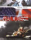 Patrick Facon - Pearl Harbor - 7 décembre 1941.