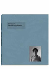 Patrick Faigenbaum - Patrick Faigenbaum - Noir et blanc.