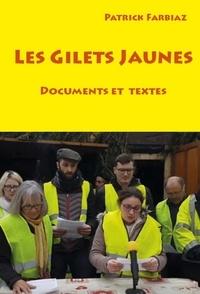 Patrick Farbiaz - Les gilets jaunes - Documents et textes.