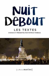 Patrick Farbiaz - Nuit debout - Les textes.