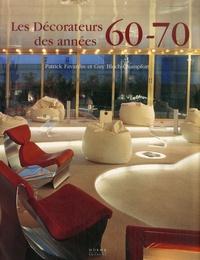 Patrick Favardin et Guy Bloch-Champfort - Les décorateurs des années 60-70.