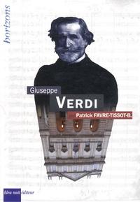 Patrick Favre-Tissot-Bonvoisin - Giuseppe Verdi.