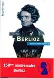 Patrick Favre-Tissot-Bonvoisin - Hector Berlioz.