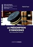 Patrick Ferot - La Présomption d'innocence : essai d'interprétation historique.